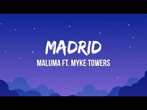 Maluma - Madrid (Letra/Lyrics) ft. Myke Towers | Linda qué bien te ves Según las rede' me olvidaste
