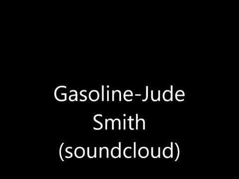 Gasoline-Jude Smith (Soundcloud)