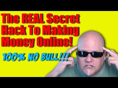 The REAL Secret Hack To Making Money Online Now!