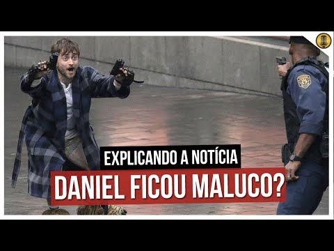 DANIEL RADCLIFFE FICOU MALUCO? ENTENDA O QUE ACONTECEU!