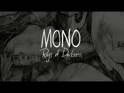 MONO - Rays Of Darkness - Full Stream