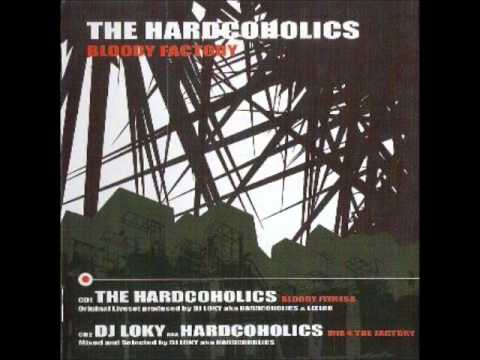 The Hardcoholics - Bloody Factory (Mix 4 The Factory)
