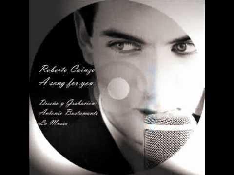 A song for you - Roberto Cainzo
