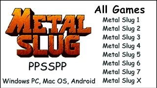 How to Play All Metal Slug Games (1-7) on PC, iOS, Mac, Android