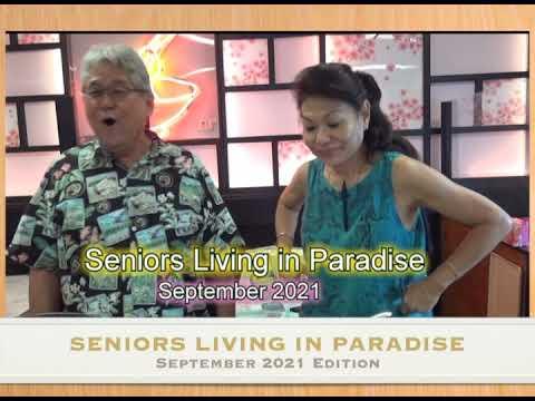 Seniors Living in Paradise - September 2021