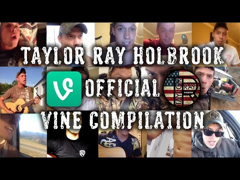 Taylor Ray Holbrook OFFICIAL VINE COMPILATION
