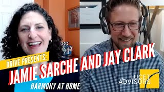 "Drive: The Jamie Sarche Interview 8 ""Harmony at Home"""