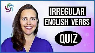 Irregular Verbs - Test Exercise