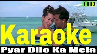 Pyar Dilon Ka Mela Hai Karaoke - Dulhan Hum Le Jayenge ( 2000 ) Sonu Nigam & Alka Yagnik