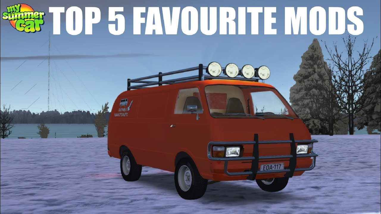 my summer car - top 5 mods ! - youtube