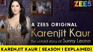KARENJIT KAUR - THE UNTOLD STORY OF SUNNY LEONE (SEASON 1) | ZEE5 ORIGINAL | FULL STORY BY #NERDFLIX