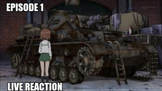 Girls Und Panzer Episode 1 Live Reaction