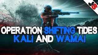 New Operators Kali and Wamai | Rainbow Six Siege Operation Shifting Tides Reveal