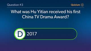 Hu Yitian Quiz   When was Hu Yitian made his Television debut? and more questions
