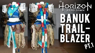 Aloy Banuk Trailblazer Cosplay Pt.1 - HZD
