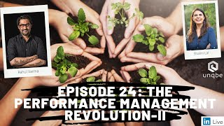 Future of Work Show, Ep 24: The Performance Management Revolution, Part II