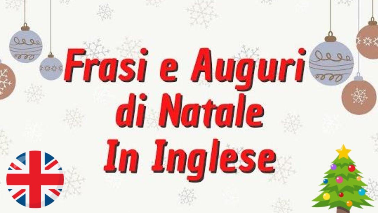Per Fare Gli Auguri Di Natale.Frasi E Auguri Di Natale In Inglese Italiano Imparare L Inglese Per Fare Gli Auguri Di Natale Youtube