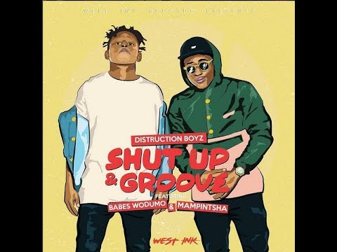 DISTRUCTION BOYZ - Shut Up & Groove | Nadiah NfuZion