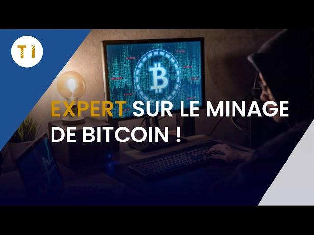 Minage de bitcoin (tout comprendre en 10 minutes)