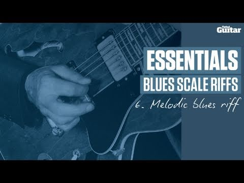 Essentials: Blues Scale Riffing -- Example 6 -- Melodic Blues Riff (TG214)