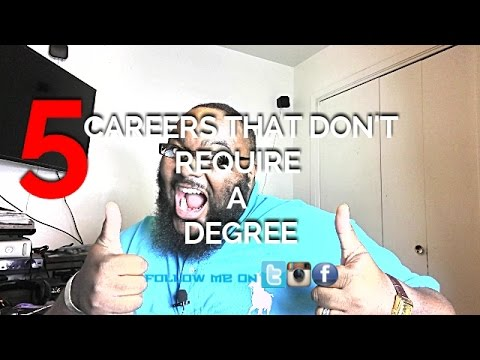 TOP 5 CAREERS THAT DON'T REQUIRE A DEGREE VIDEO | VLOG