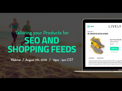Product Page Success | Tailoring Your Products for SEO and Shopping Feeds