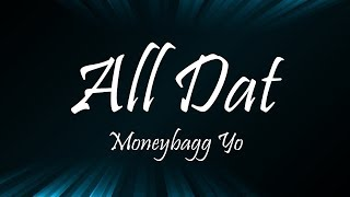 Moneybagg Yo - All Dat Ft. Megan Thee Stallion (Lyrics)