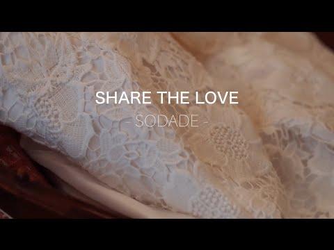 SHARE THE LOVE - Sodade