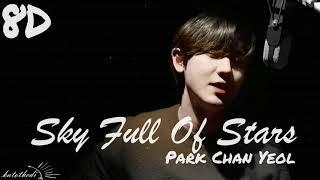 [8D Audio] Chan Yeol - Sky Full Of Stars (The Box OST) (slow turn)(use headphones)