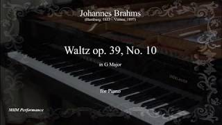 J. Brahms: Waltz Op.39 No. 10 in G Major, for Piano