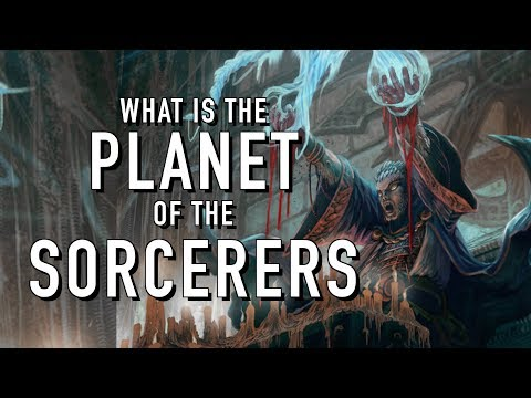 40 Facts and Lore on the Planet of the Sorcerers Warhammer 40K