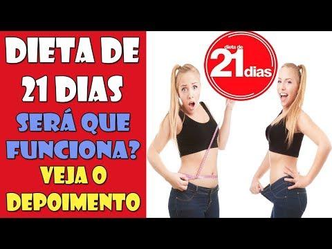 DIETA DE 21 DIAS - FUNCIONA? - VEJA DEPOIMENTO