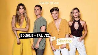 Edurne - Tal Vez (Acustico) ft. Mantra (Video Oficial)