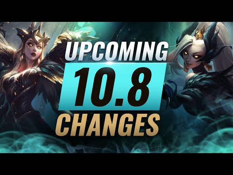 MASSIVE CHANGES: New Buffs & NERFS Coming in Patch 10.8 - League of Legends