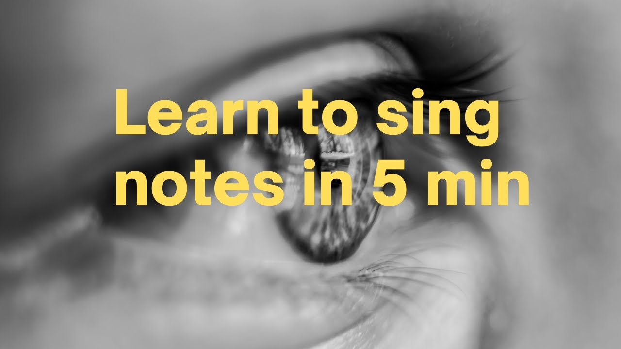 learn to sing music notes in 5 minutes with this single song youtube