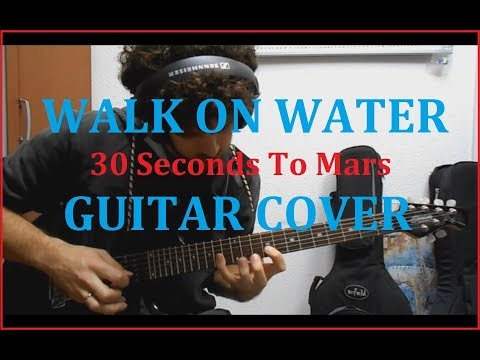 30 Seconds To Mars - Walk On Water guitar cover + solo!