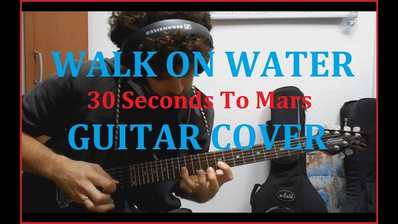 #3FMGuitarGod - 30 Seconds To Mars - Walk On Water guitar ...