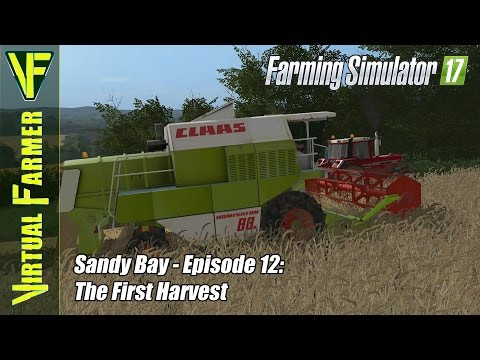 Let's Play Farming Simulator 17 - Sandy Bay, Episode 12: The First Harvest
