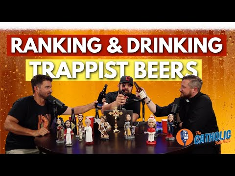Ranking & Drinking The Best Catholic Trappist Beers | The Catholic Talk Show