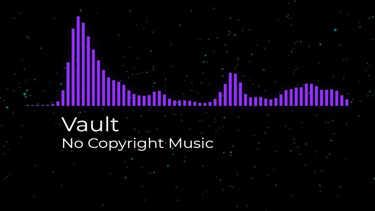 Vault Free Background Music For Youtube Videos Free Music For Creators Youtube