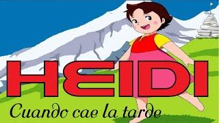 CUANDO CAE LA TARDE HEIDI ( ESPAÑOL ) VIDEO CLIP