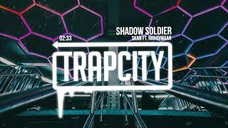 Skan - Shadow Soldier (ft. Highdiwaan)