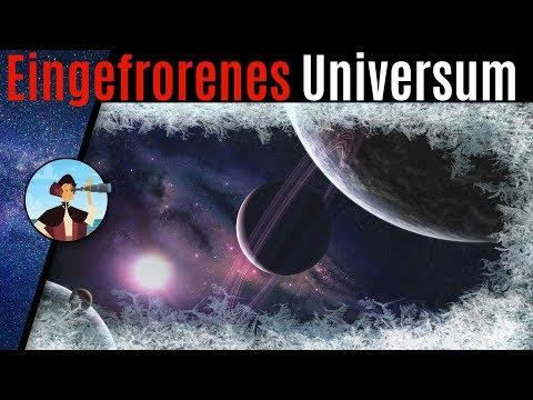 Wird das Universum als Standbild enden? Unheimliche Theorie!