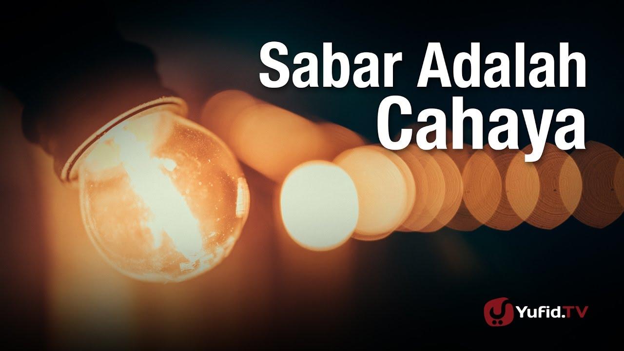 Nasehat Ulama Versi Bahasa Arab Sabar Adalah Cahaya Syaikh Sulaiman Ar Ruhaily
