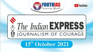 15TH OCTOBER 2021 I INDIAN EXPRESS NEWSPAPER I EDITORIAL ANALYSIS I ABHISHEK BHARDWAJ