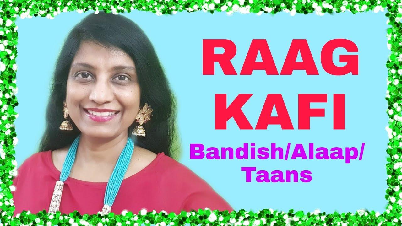 Download 26. RAAG KAFI   Bandish   Alaap   Taans