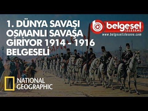 I.Dünya Savaşı  Osmanlı Savaşa Giriyor Belgeseli - Türkçe Dublaj