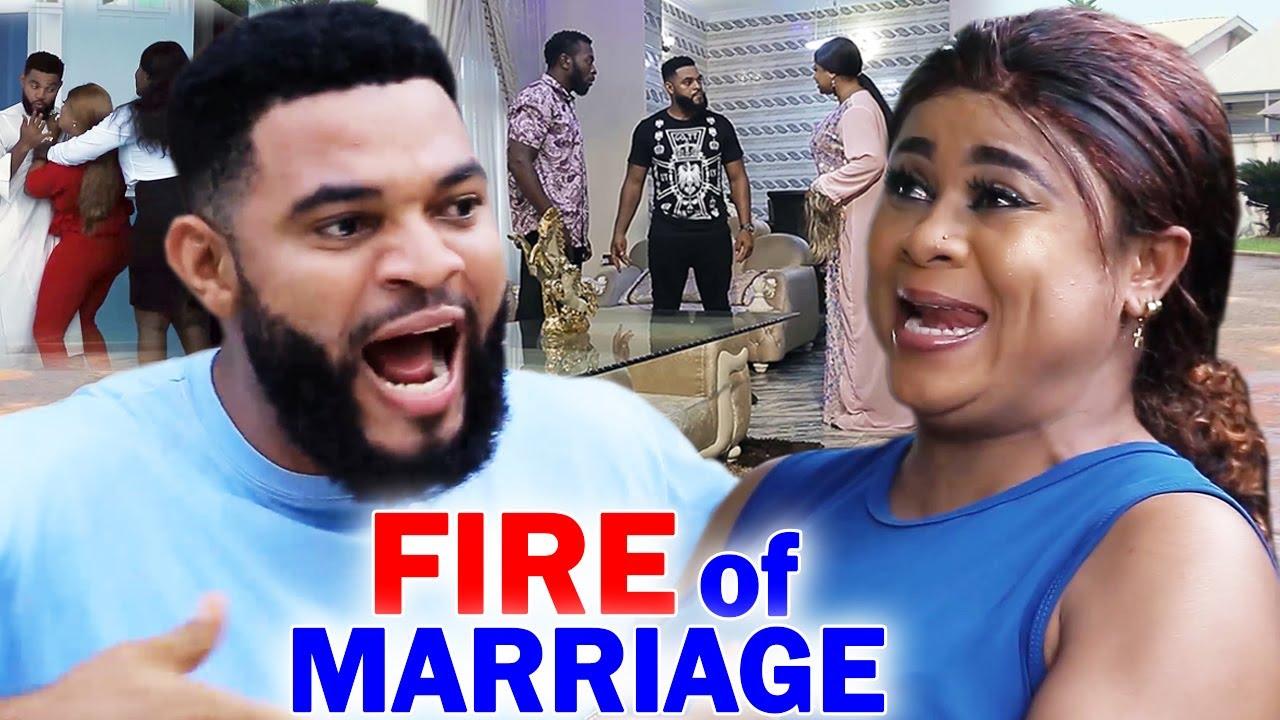 Download Fire Of Marriage Complete FINAL Season 11&12 - New Movie'' Uju Okoli 2020 Latest Nigerian Movie