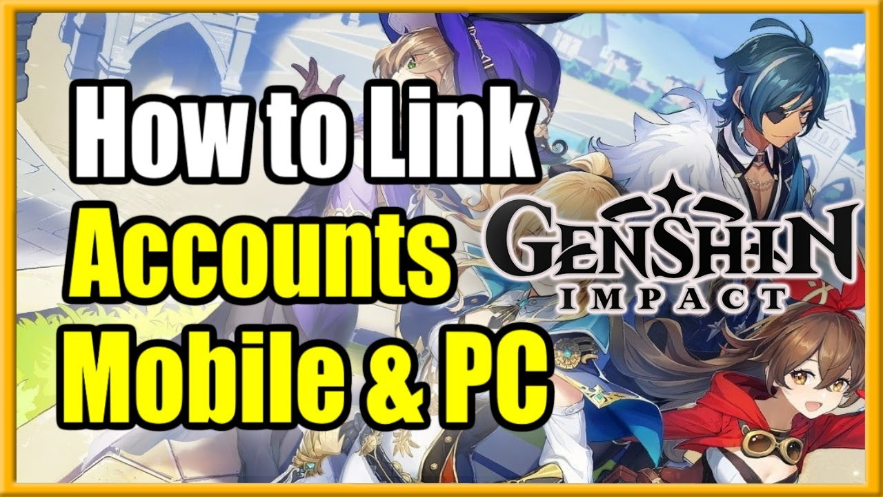 How To Link Genshin Impact Accounts Connect Mobile To Pc Cross Saves Easy Youtube