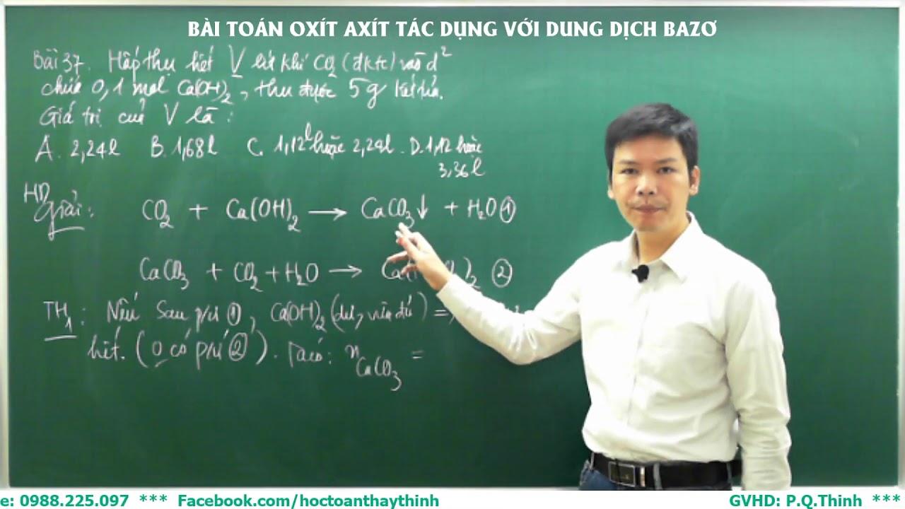 Hóa học 9 – Bài toán cho oxít axít tác dụng với dung dịch bazơ.